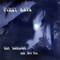 Ray Harlowe And Gyp Fox - First Rays