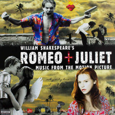 VA - William Shakespeare's Romeo + Juliet O.S.T